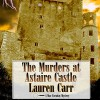 The Murders at Astaire Castle: Mac Faraday Mystery, Book 5 - Lauren Carr, Dan Lawson, Acorn Book Services