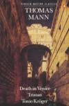 Death In Venice, Tristan, Tonio Kroger - Thomas Mann
