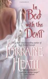 By Lorraine Heath In Bed With the Devil (Scoundrels of St. James) (1st First Edition) [Mass Market Paperback] - Lorraine Heath