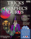 Tricks of the Graphics Gurus/Book and Disks - Dick Oliver