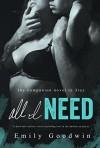 All I Need (A Dark Romance Novel) - Emily Goodwin