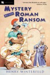Mystery of the Roman Ransom - Henry Winterfeld, Fritz Biermann, Edith McCormick