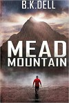 Mead Mountain - Scott O'Dell