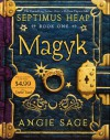Septimus Heap, Book One: Magyk Special Edition - Angie Sage