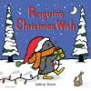 Penguin's Christmas Wish - Salina Yoon