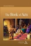 The Book of Acts - Wilson Paroschi