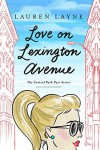 Love on Lexington Avenue (The Central Park Pact Book 2) - Lauren Layne