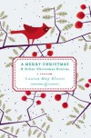 A Merry Christmas: And Other Christmas Stories - Louisa May Alcott