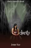 Clarity - Jenna Kay