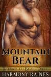 Mountain Bear (Return to Bear Creek Book 2) - Harmony Raines