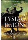 Tysiąc imion - Django Wexler
