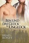 Ben und das Glück im Unglück (Die Austin-Trilogie 1) - Brad Boney, Valentine Brocas
