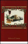 Blue & Gray Roses of Intrigue - Rebecca D. Larson