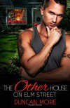 The Other House on Elm Street - Duncan More