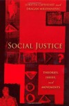 Social Justice: Theories, Issues, and Movements (Critical Issues in Crime and Society) - Professor Loretta Capeheart, Professor Dragan Milovanovic