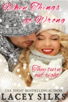 When Things Go Wrong - Lacey Silks