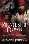 Pirateship Down: Stories from the World of the Sentinels of New Orleans - Suzanne  Johnson