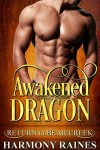 Awakened Dragon - Harmony Raines