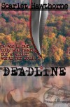 Deadline - Scarlet Hawthorne