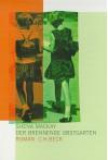 Der brennende Obstgarten: Roman - Shena Mackay