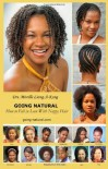 Going-Natural: How to Fall in Love with Nappy Hair - Mireille Liong-a-kong