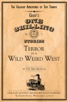Terror in a Wild Weird West (The Gaslight Adventures of Tom Turner) - T.E. MacArthur