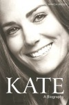 Kate: A Biography - Marcia Moody