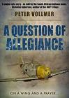 A Question of Allegiance - Peter Vollmer