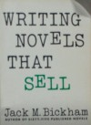 Writing Novels That Sell - Jack M. Bickham