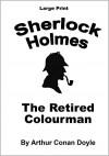 The Retired Colourman -  Arthur Conan Doyle, Craig Stephen Copland