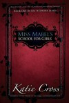 Miss Mabel's School for Girls - Katie Cross
