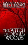 The Witch of Devil's Woods - James Baack, Eric S. Brown