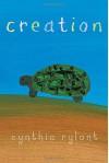 Creation - Cynthia Rylant, Cynthia Rylant