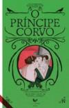 O Príncipe Corvo - Elizabeth Hoyt, Miguel Corvo