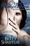 Cruel Temptation (The Covenant Series Book 2) - Betty Shreffler