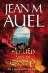 Het lied van de grotten - Jean M. Auel, Henny van Gulik, Ingrid Tóth