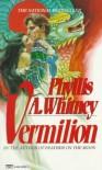 Vermilion - Phyllis A. Whitney