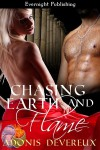 CHASING EARTH AND FLAME - Adonis Devereux