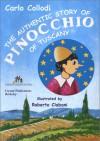 The Authentic Story of Pinocchio of Tuscany - Carlo Collodi, Roberto Ciabani, Macha Louis Rosenthal