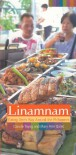 Linamnam: Eating One's Way Around the Philippines - Claude Tayag, Mary Ann Quioc