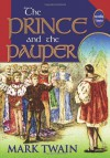 The Prince And The Pauper (Unabridged And Illustrated) - Mark Twain