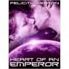 Heart of an Emperor - Felicity E. Heaton
