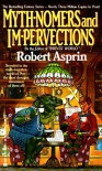 Myth-Nomers and Impervections - Robert Lynn Asprin