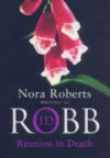 Reunion in Death - J D Robb