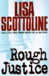 Rough Justice  - Lisa Scottoline