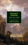 Butcher's Crossing - John Edward Williams, Michelle Latiolais