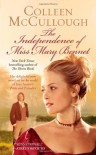 The Independence of Miss Mary Bennet - Colleen McCullough