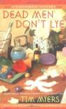 Dead Men Don't Lye - Tim Myers