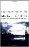 The Resurrectionists - Michael Collins