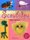 Let's Scoubidou - Annic Hurtrer